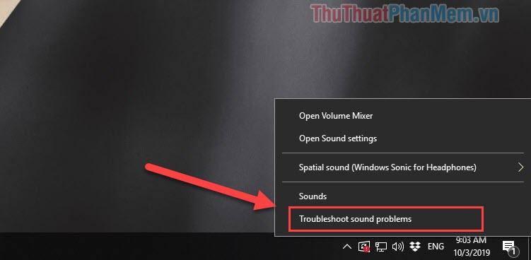 Chọn Troubleshoot sound problems