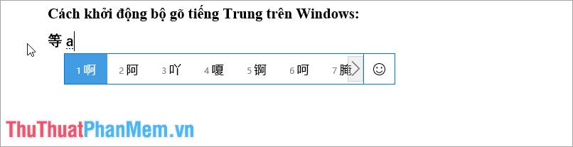 Và các bạn có thể gõ được tiếng Trung bằng bộ gõ của Windows