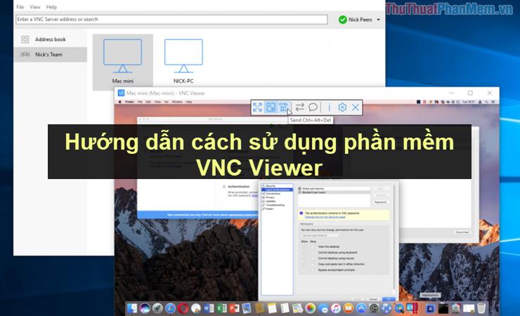 Hướng dẫn cách sử dụng phần mềm VNC Viewer