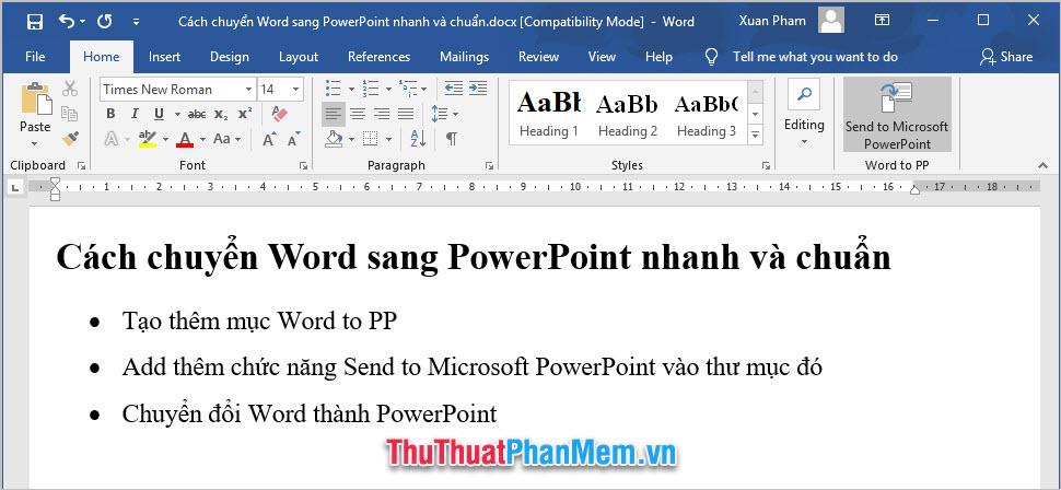 Bạn có thể thấy Send to Microsoft PowerPoint trong Ribbon Home