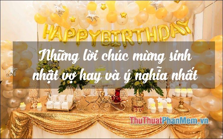 Những lời chúc mừng sinh nhật vợ hay và ý nghĩa nhất
