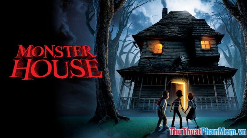 Monster House - Ngôi nhà quái vật
