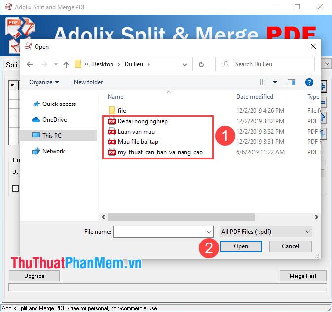 Chọn những file PDF cần ghép nối và chọn Open