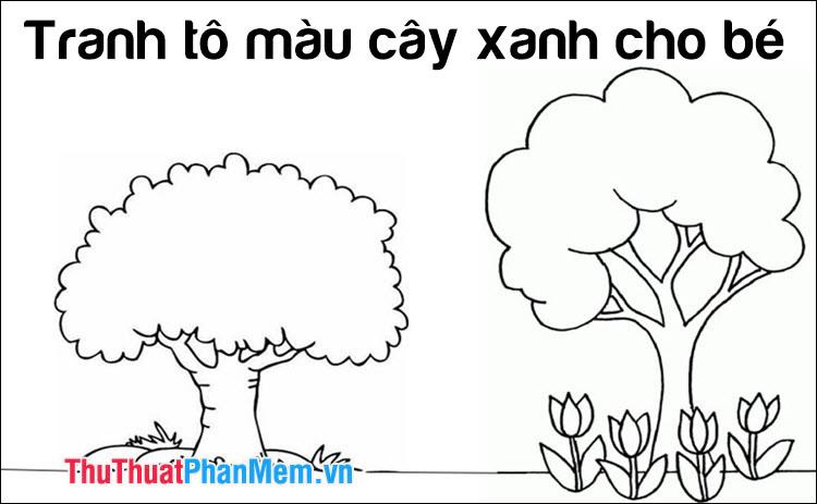 Tranh tô màu cây xanh cho bé