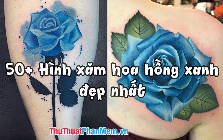 50+ Hình xăm hoa hồng xanh đẹp nhất