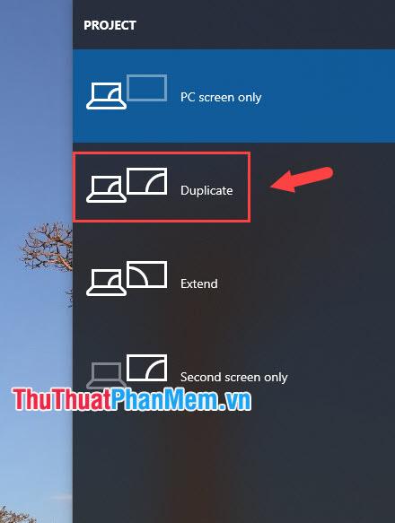 Chế độ Duplicate trên Windows 10