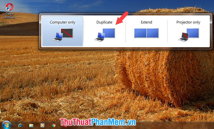 Chế độ Duplicate trên Windows 7