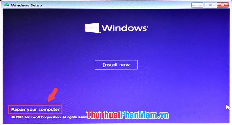 Chọn mục Repair your computer