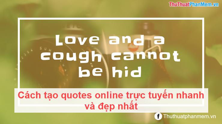 Cách tạo quote online trực tuyến nhanh và đẹp nhất