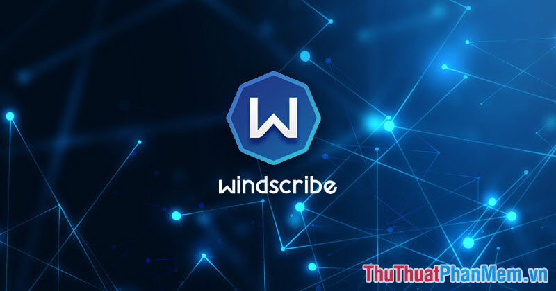 Phần mềm Windscribe