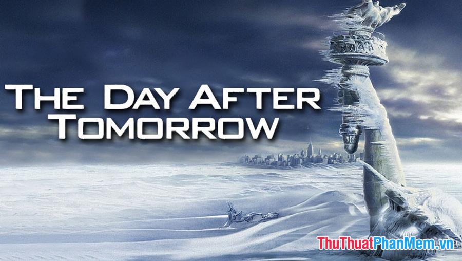 The Day After Tomorrow – Ngày kinh hoàng (2004)
