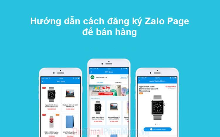 Hướng dẫn cách đăng ký Zalo Page để bán hàng