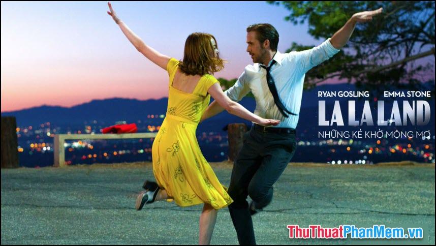 La La Land – Những kẻ mộng mơ