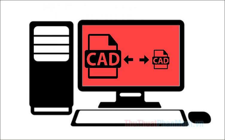 Cách giảm dung lượng file Cad