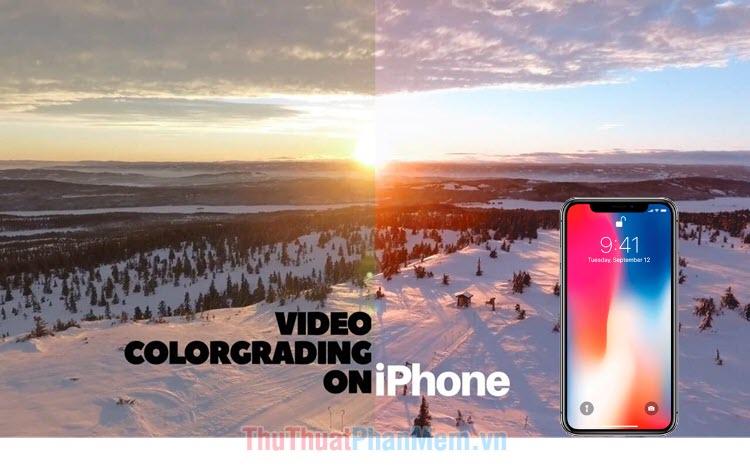 Top 3 ứng dụng chỉnh màu video cho iPhone cực chất