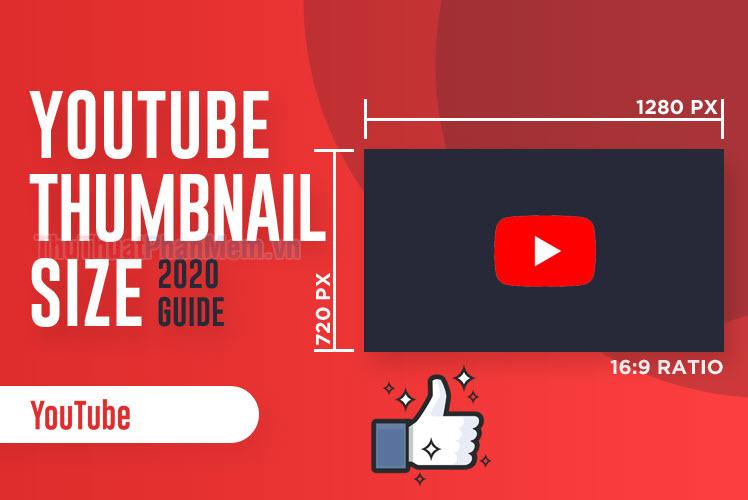 Kích thước ảnh Thumbnail Youtube chuẩn