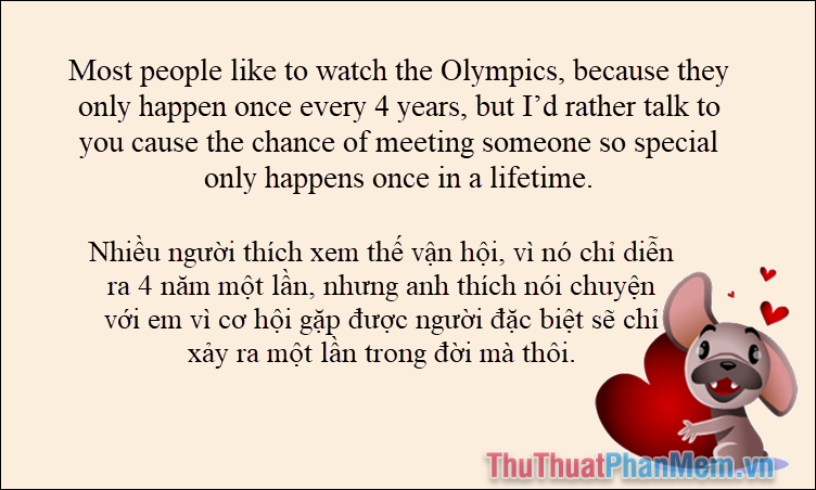 Most people like to watch the Olympics