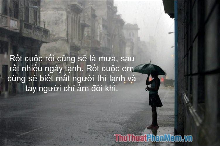 Rốt cuộc rồi cũng sẽ là mưa, sau rất nhiều ngày tạnh