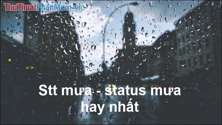 Stt mưa - Status mưa hay nhất