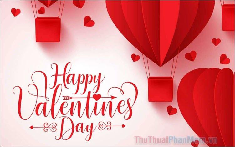 Những lời chúc Valentine 14-2 hay và ngọt ngào nhất