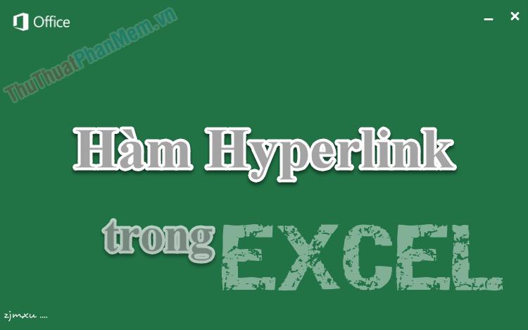 Cách sử dụng hàm Hyperlink trong Excel