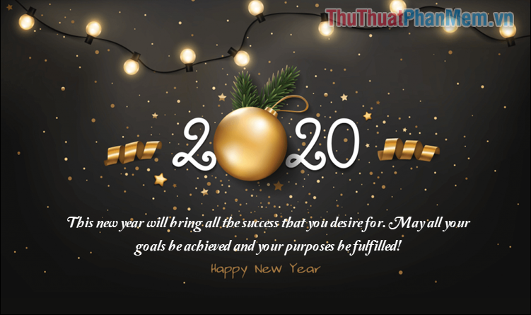 This new year will bring all the success that you desire for