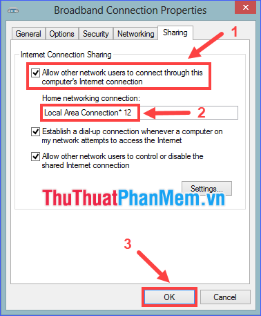 Đánh dấu vào Allow other users to connect through this computer's Internet connection