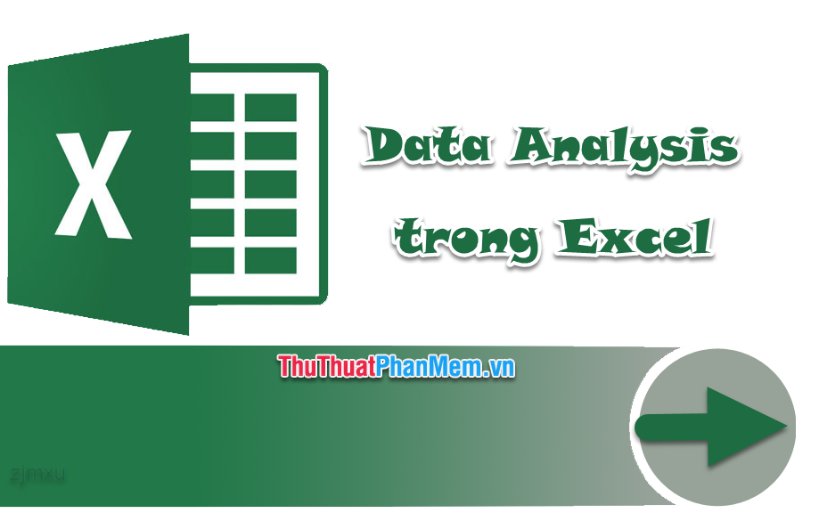Data Analysis trong Excel
