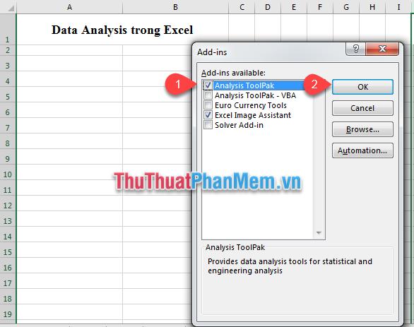 Tích chọn Analysis ToolPak