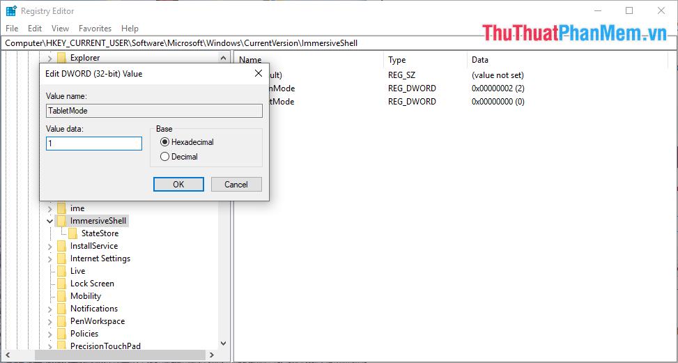 Bật hoặc tắt chế độ Tablet Mode bằng cách đổi Value data sang 0 hoặc 1