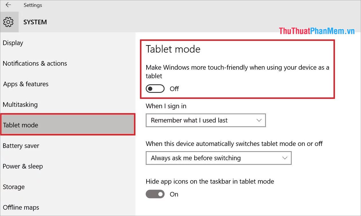 Các bạn có thể thiết lập Tablet mode bật hoặc tắt trực tiếp tại đây