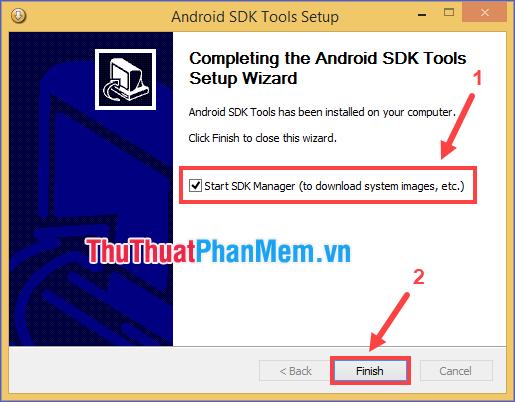 Đánh dấu ô Start SDK Manager rồi ấn Finish
