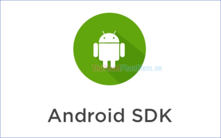 Hướng dẫn cách cài đặt Android SDK trên Windows
