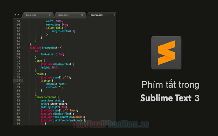 Phím tắt Sublime - Tổng hợp phím tắt của Sublime Text 3