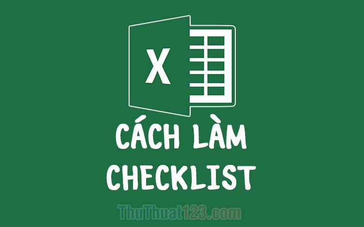 Cách làm checklist trong Excel