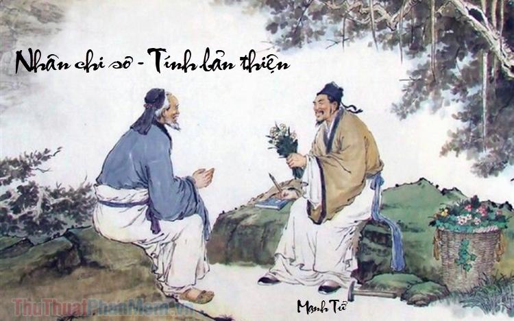 Nhân Chi Sơ Tính Bản Thiện là gì?