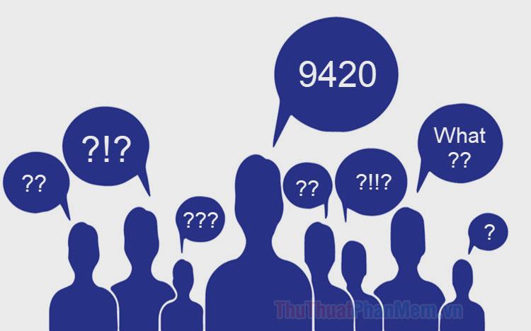 9420 là gì?