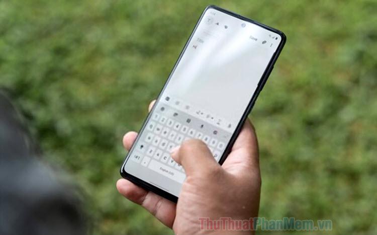 Những bàn phím tiếng Việt tốt nhất cho Android