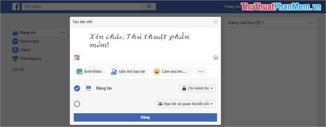 Tiến hành Dán vào dòng trạng thái để xem Font chữ được thay đổi Sau đó nhấn Đăng để đăng tải lên Facebook