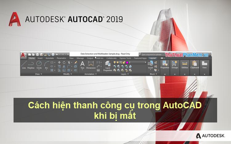 Cách hiện thanh công cụ trong AutoCAD khi bị mất