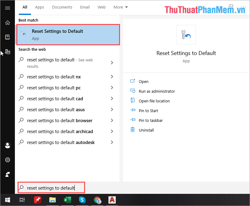 Nhập lệnh Reset Settings to Default