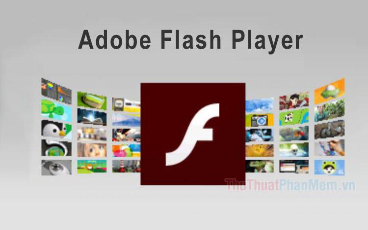 Cách cập nhật Flash Player trên máy tính