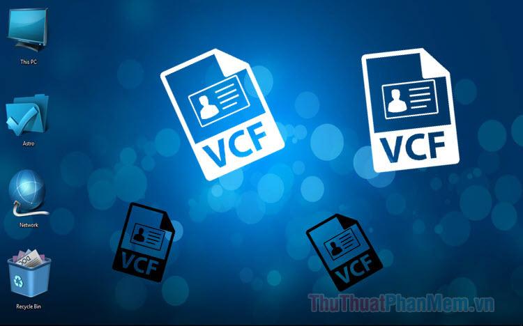 Cách mở file VCF trên máy tính