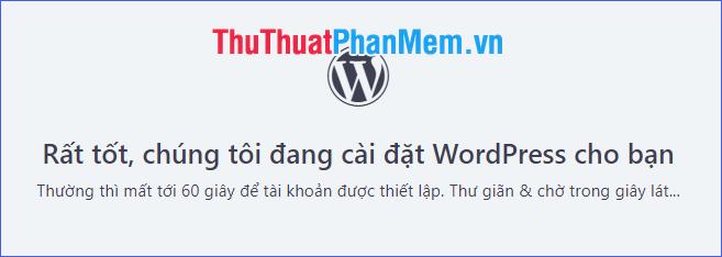 Chờ một lúc để dịch vụ tự động cài đặt WordPress cho bạn