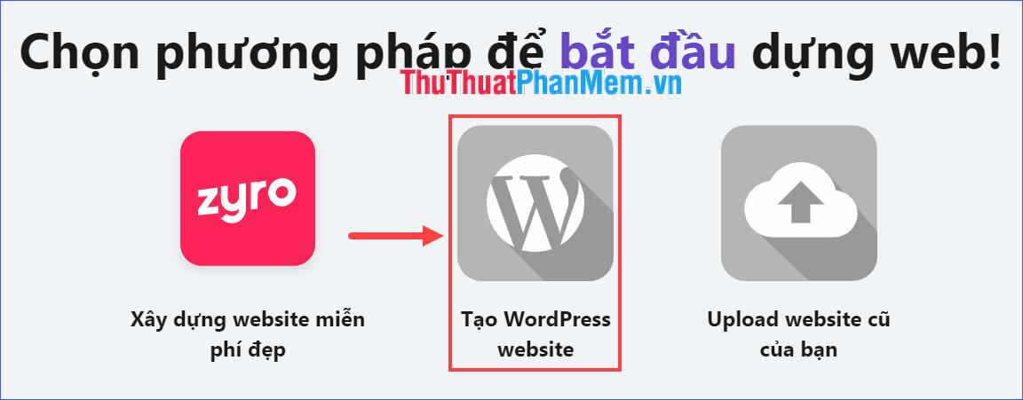 Chọn Tạo WordPress website