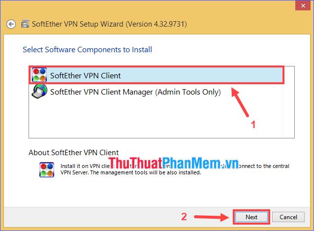 Chọn SoftEther VPN Client rồi ấn Next