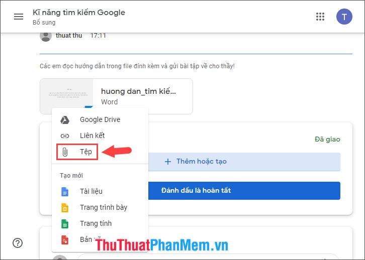 Chọn Tệp để upload bài làm hoàn thành lên Google Drive