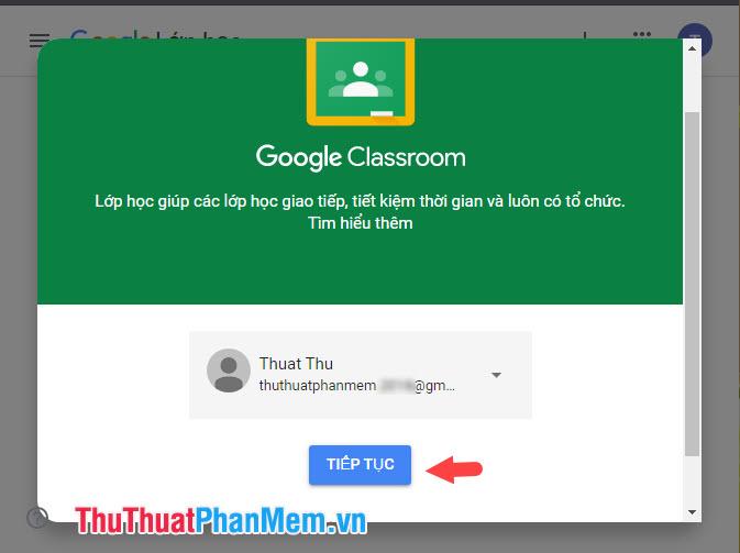 Chọn Tiếp tục để tham gia vào Google Classroom