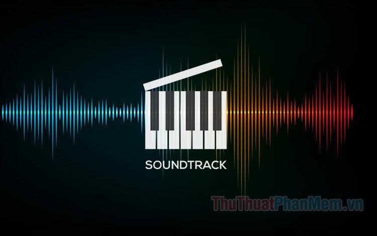 Soundtrack với nghĩa đen là các rãnh âm thanh kĩ thuật trong thu âm