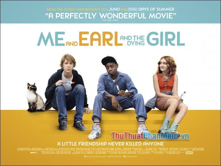 Me and Earl and the Dying Girl – Tôi, Earl và cô nàng hấp hối (2015)
